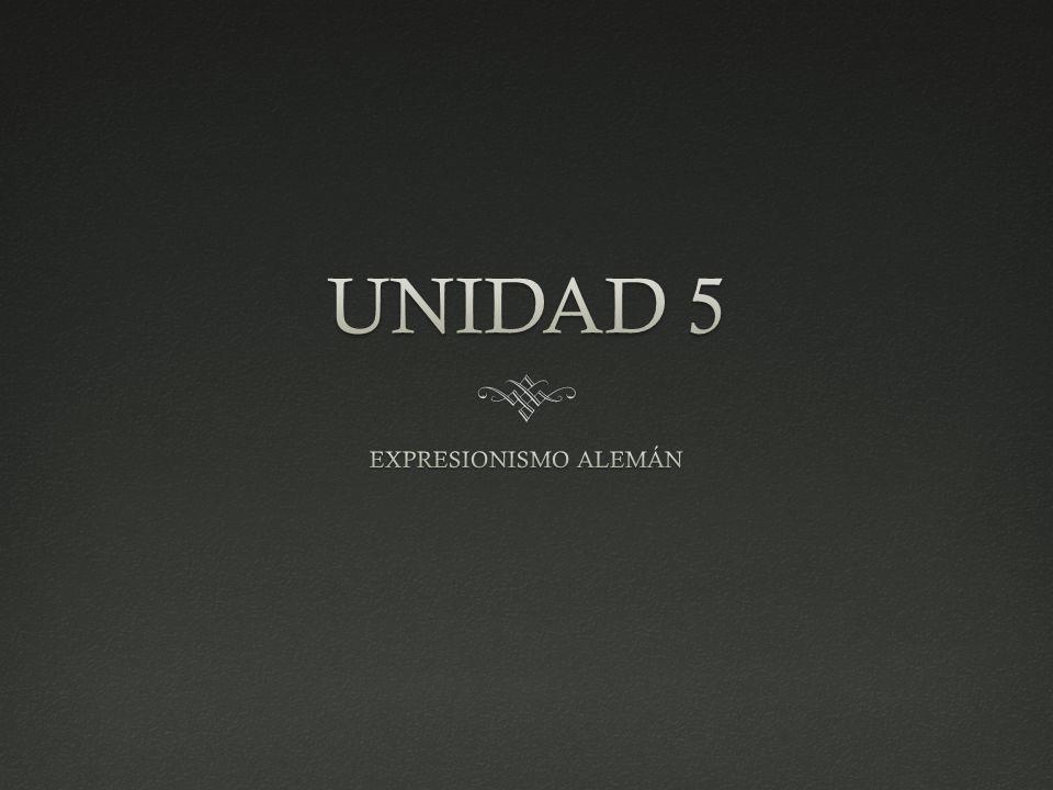unidad 5 expresionismo alem n   ppt descargar