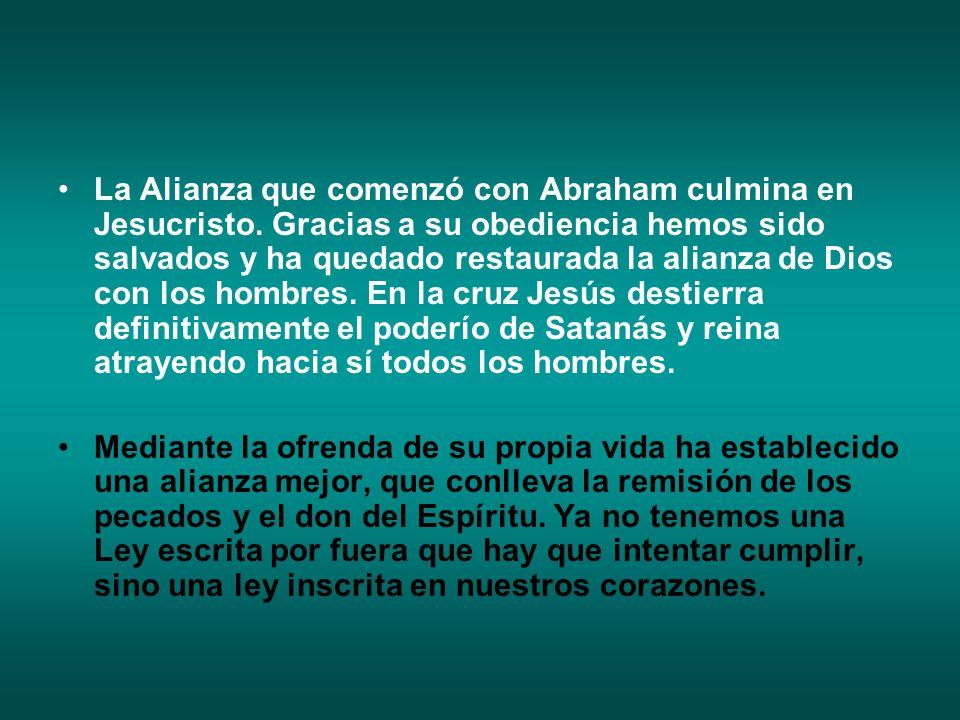 La Alianza que comenzó con Abraham culmina en Jesucristo