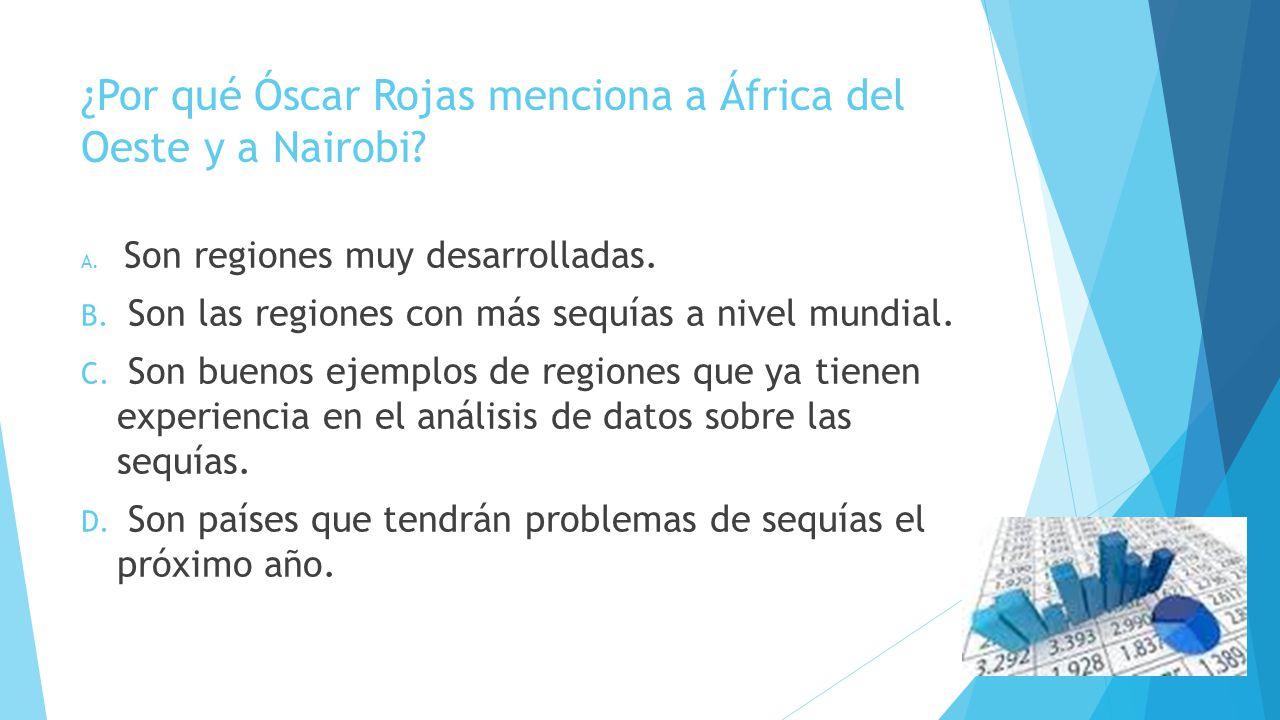¿Por qué Óscar Rojas menciona a África del Oeste y a Nairobi