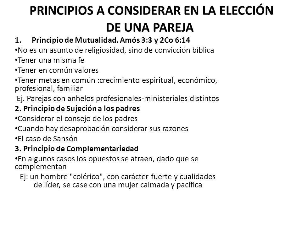 PRINCIPIOS A CONSIDERAR EN LA ELECCIÓN DE UNA PAREJA
