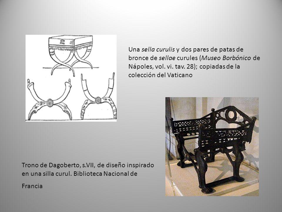 Una sella curulis y dos pares de patas de bronce de sellae curules (Museo Borbónico de Nápoles, vol. vi. tav. 28); copiadas de la colección del Vaticano