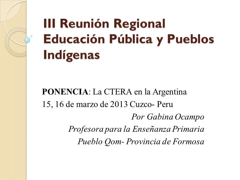 III Reunión Regional Educación Pública y Pueblos Indígenas