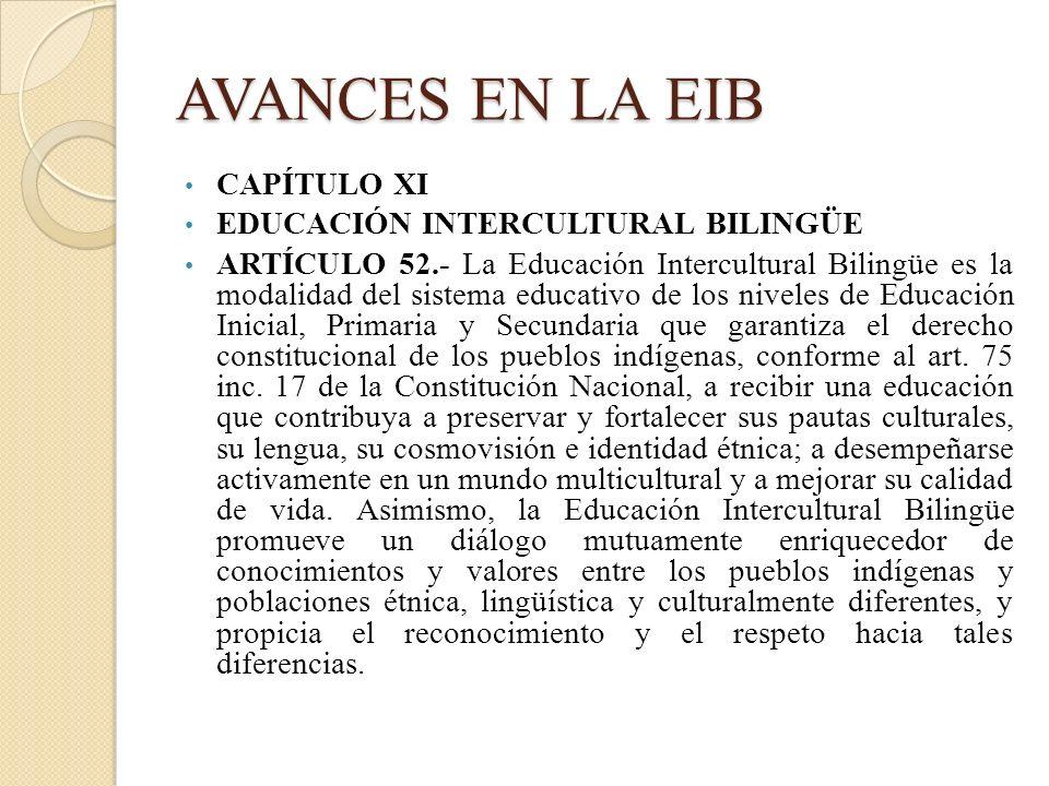 AVANCES EN LA EIB CAPÍTULO XI EDUCACIÓN INTERCULTURAL BILINGÜE