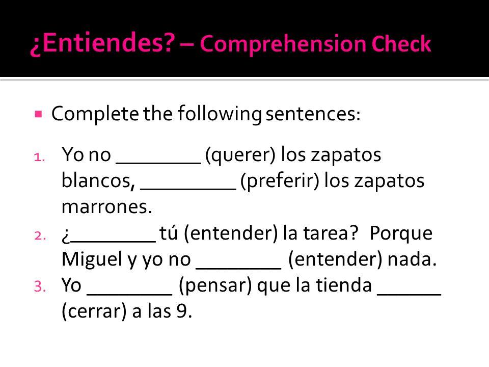 ¿Entiendes – Comprehension Check