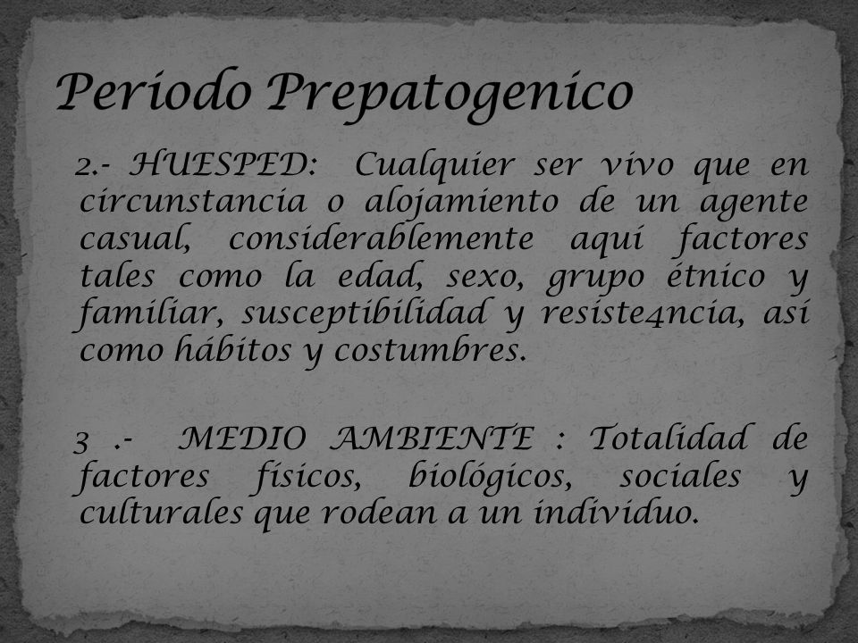 Periodo Prepatogenico