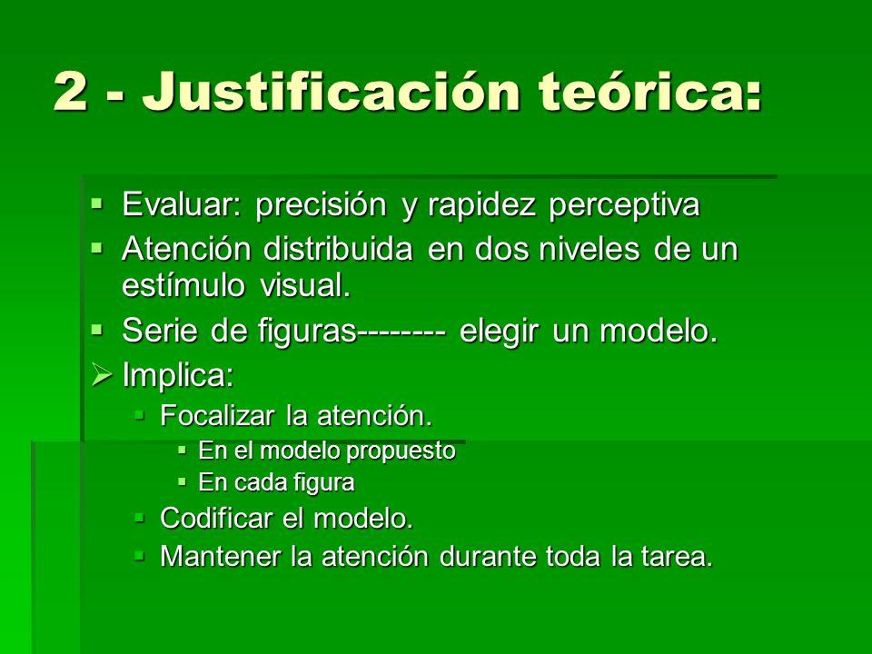 2 - Justificación teórica: