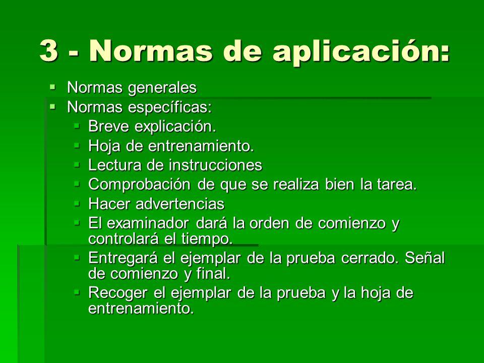 3 - Normas de aplicación: