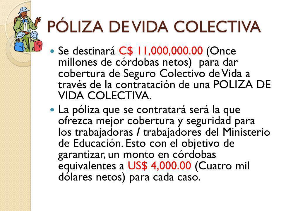 PÓLIZA DE VIDA COLECTIVA