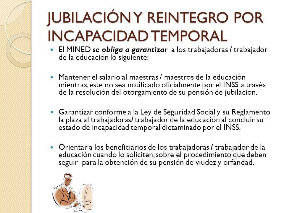 JUBILACIÓN Y REINTEGRO POR INCAPACIDAD TEMPORAL