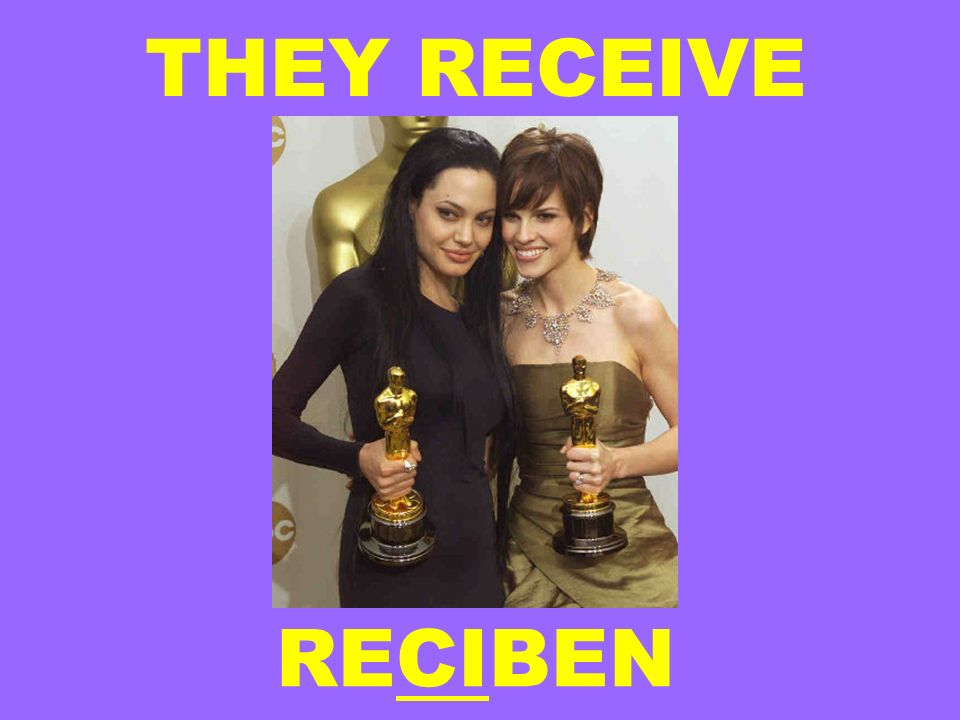 THEY RECEIVE RECIBEN