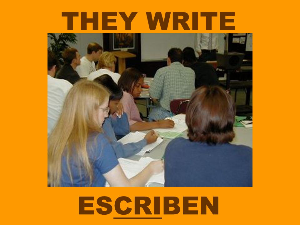 THEY WRITE ESCRIBEN