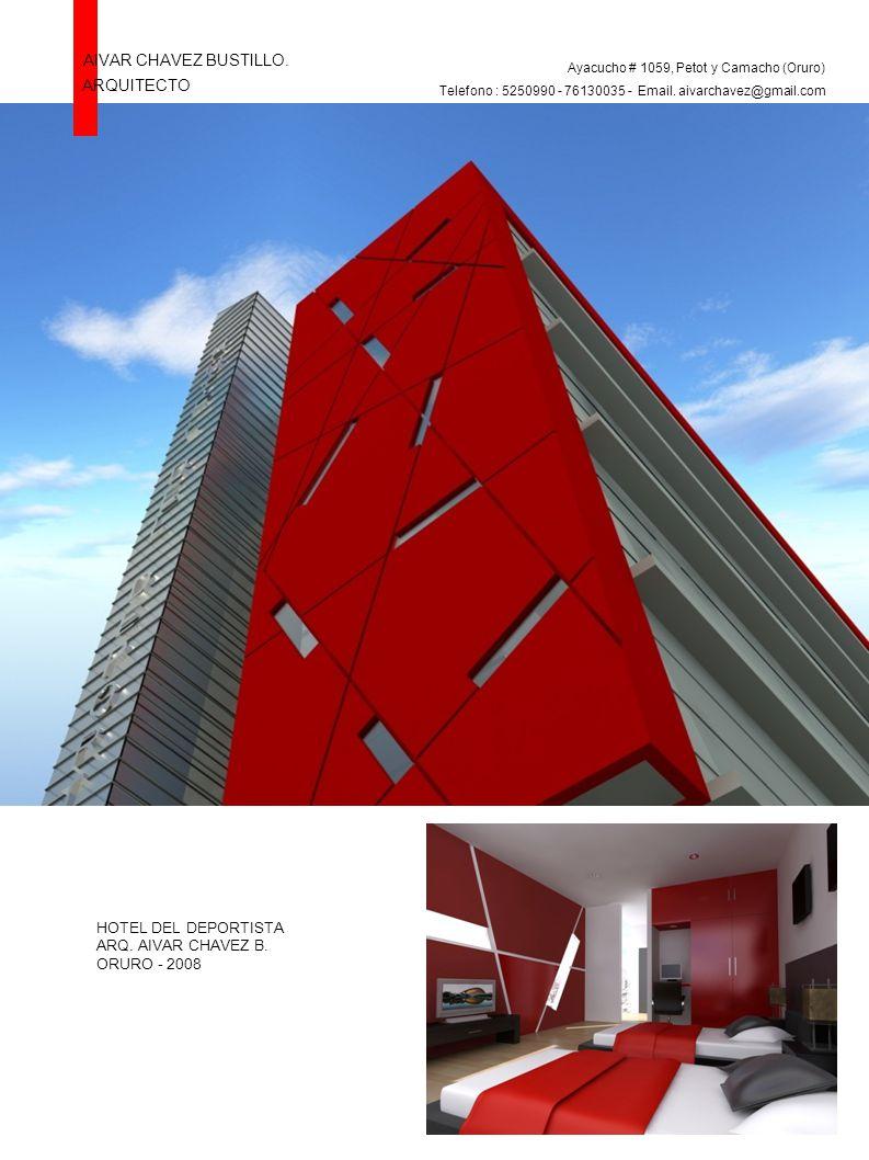 Aivar chavez bustillo arquitecto hotel del deportista for Arquitectos y sus obras