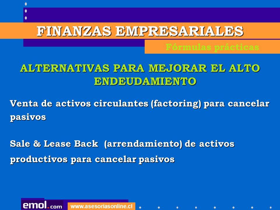 FINANZAS EMPRESARIALES ALTERNATIVAS PARA MEJORAR EL ALTO ENDEUDAMIENTO