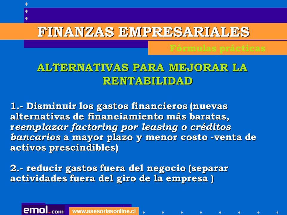FINANZAS EMPRESARIALES ALTERNATIVAS PARA MEJORAR LA RENTABILIDAD