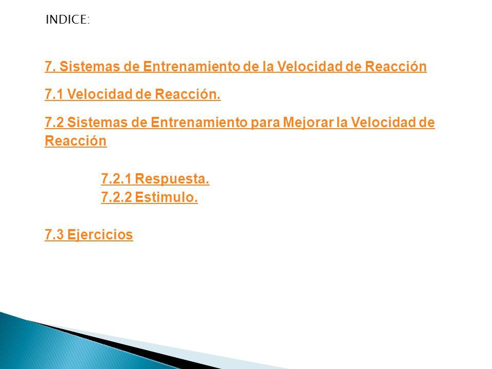 7. Sistemas de Entrenamiento de la Velocidad de Reacción