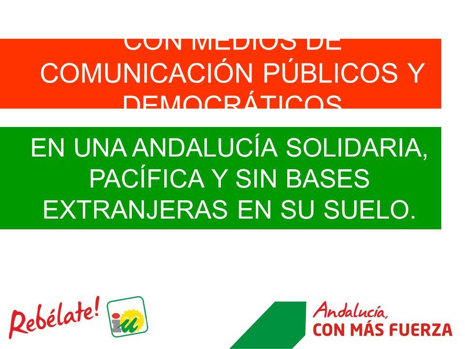 CON MEDIOS DE COMUNICACIÓN PÚBLICOS Y DEMOCRÁTICOS