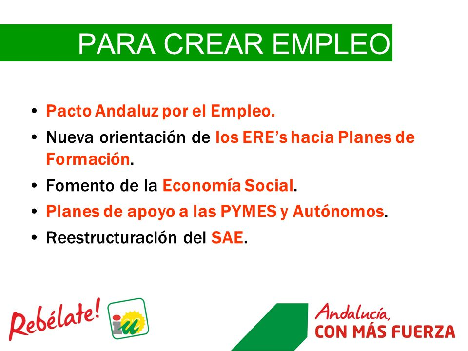 PARA CREAR EMPLEO Pacto Andaluz por el Empleo.