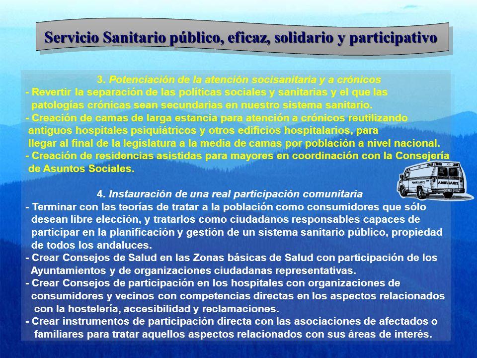 Servicio Sanitario público, eficaz, solidario y participativo