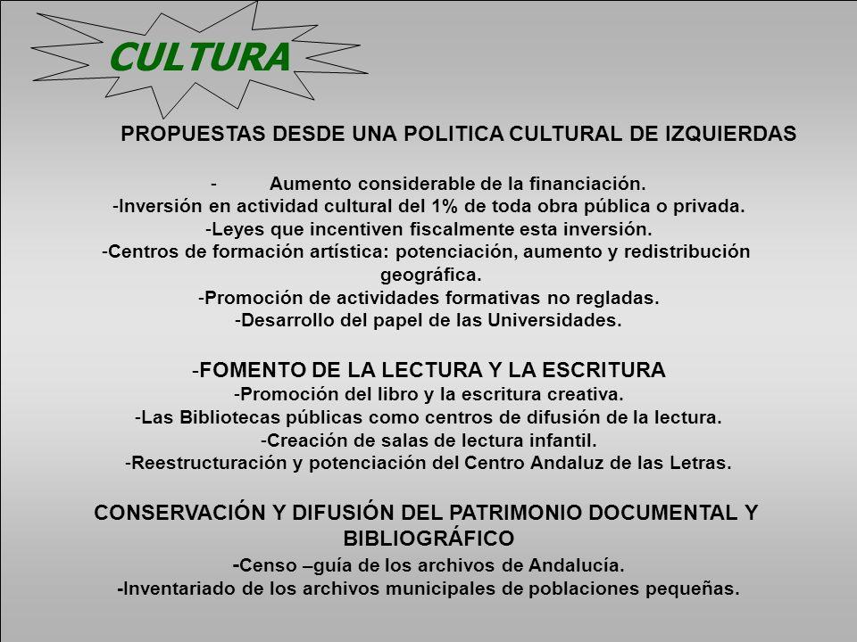 CULTURA PROPUESTAS DESDE UNA POLITICA CULTURAL DE IZQUIERDAS