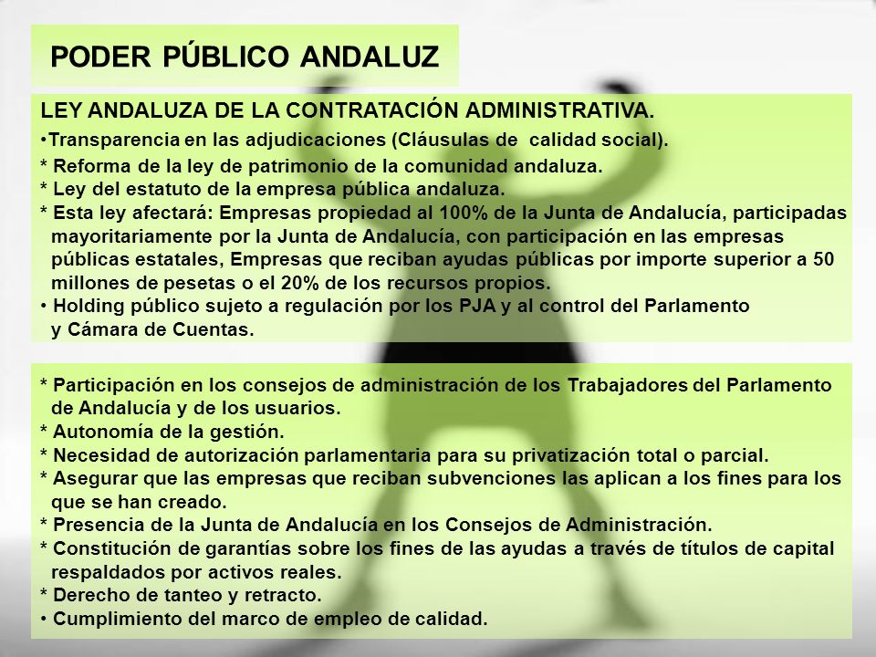 PODER PÚBLICO ANDALUZ LEY ANDALUZA DE LA CONTRATACIÓN ADMINISTRATIVA.