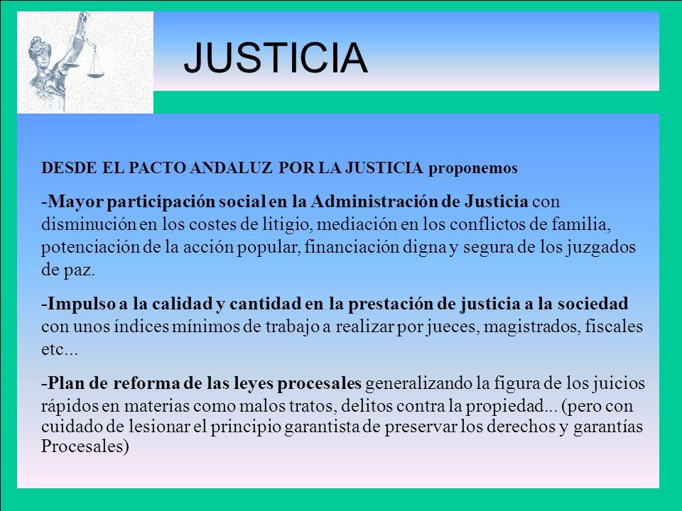 JUSTICIA DESDE EL PACTO ANDALUZ POR LA JUSTICIA proponemos.