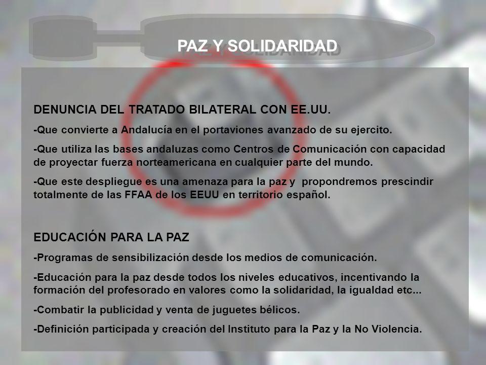 PAZ Y SOLIDARIDAD DENUNCIA DEL TRATADO BILATERAL CON EE.UU.