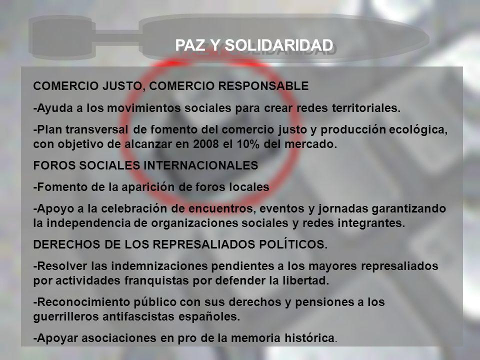 PAZ Y SOLIDARIDAD COMERCIO JUSTO, COMERCIO RESPONSABLE