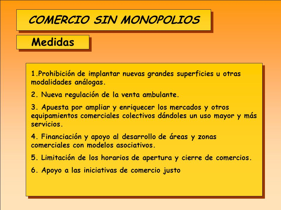 COMERCIO SIN MONOPOLIOS