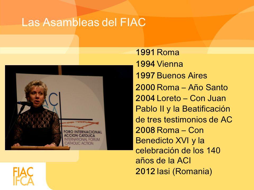 Las Asambleas del FIAC 1991 Roma 1994 Vienna 1997 Buenos Aires