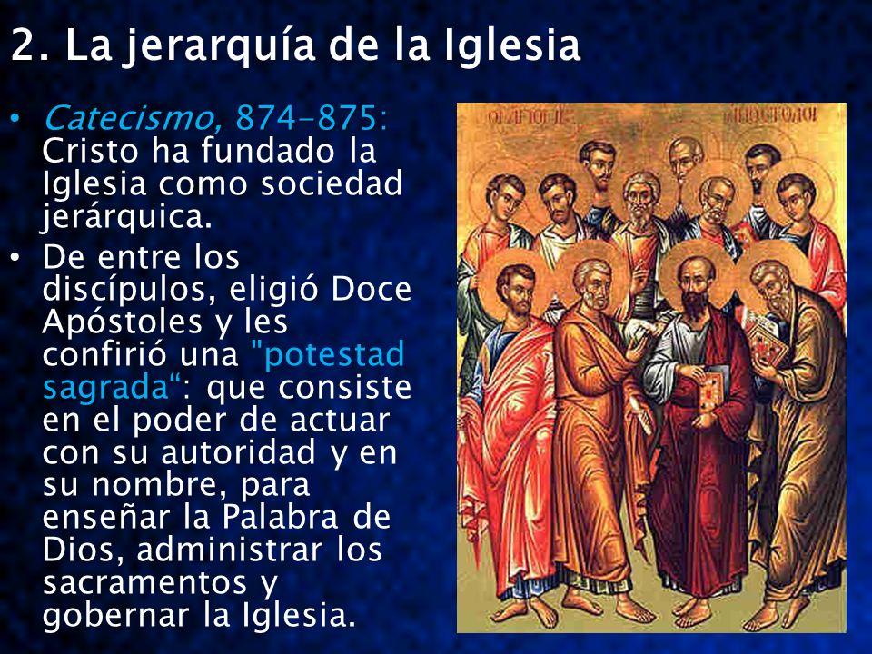 2. La jerarquía de la Iglesia