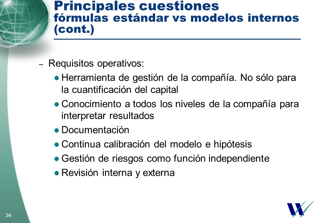 Principales cuestiones fórmulas estándar vs modelos internos (cont.)
