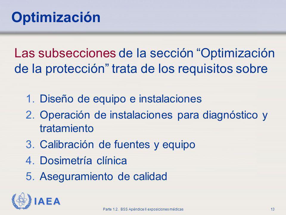 OptimizaciónLas subsecciones de la sección Optimización de la protección trata de los requisitos sobre.