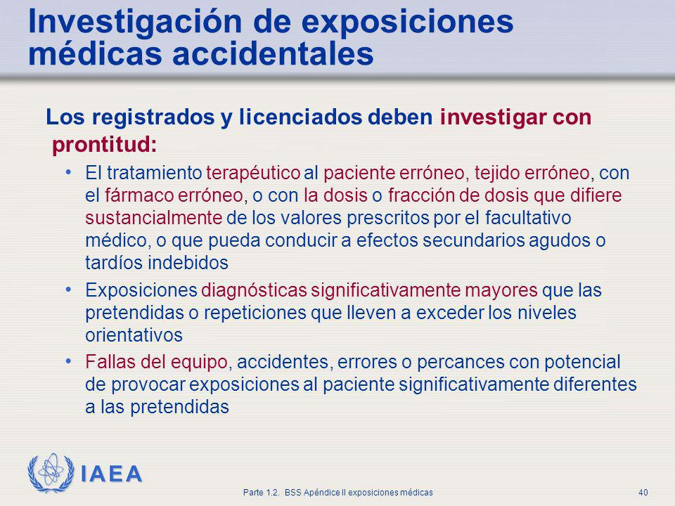 Investigación de exposiciones médicas accidentales