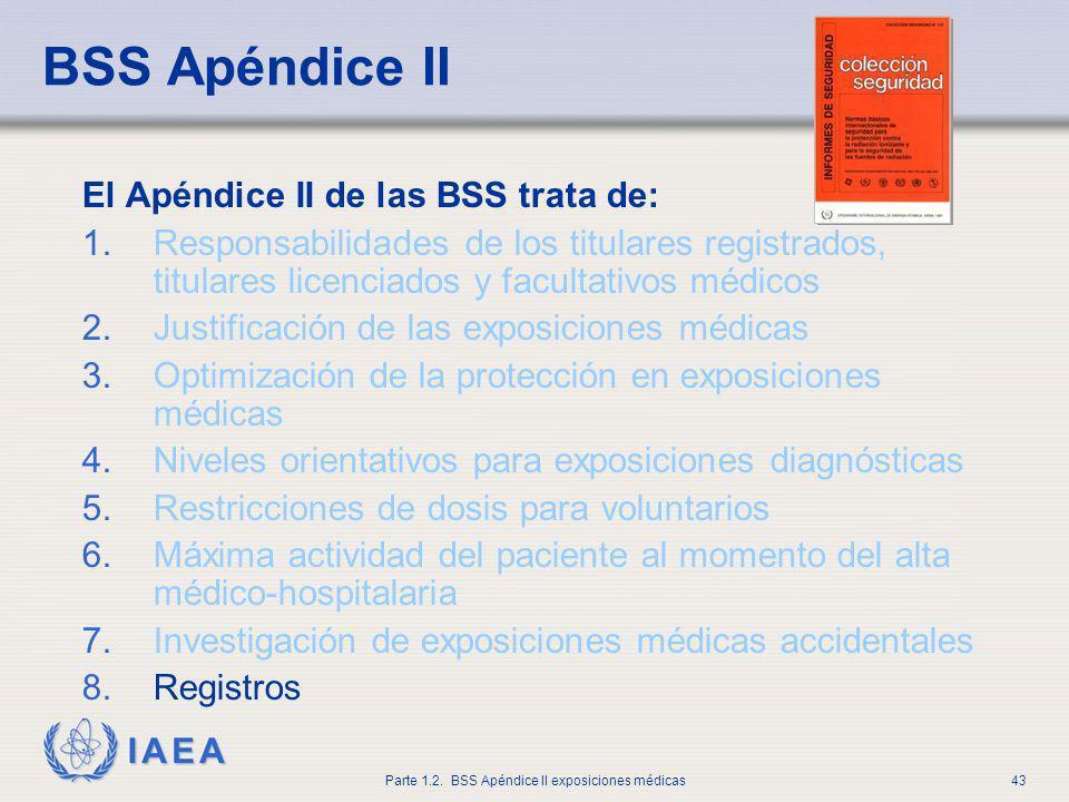 BSS Apéndice II El Apéndice II de las BSS trata de: