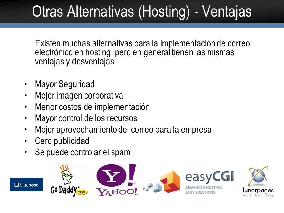 Otras Alternativas (Hosting) - Ventajas