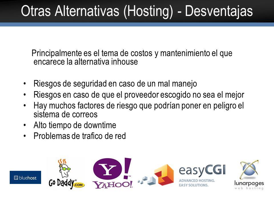 Otras Alternativas (Hosting) - Desventajas
