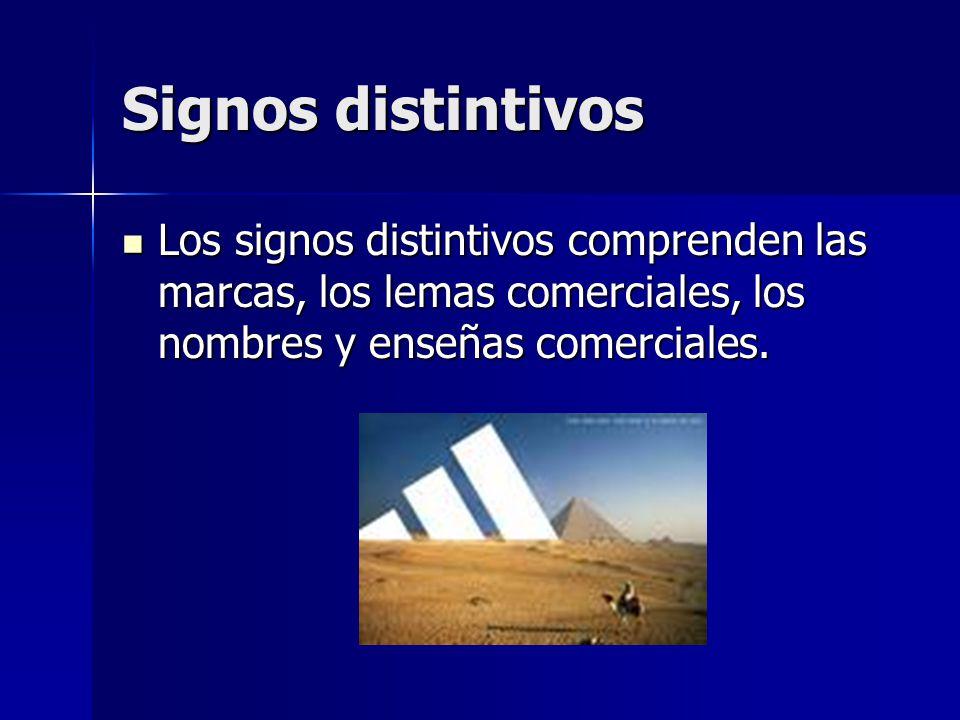 Signos distintivos Los signos distintivos comprenden las marcas, los lemas comerciales, los nombres y enseñas comerciales.
