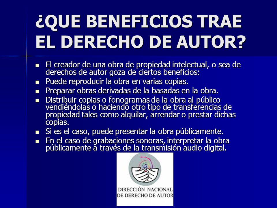¿QUE BENEFICIOS TRAE EL DERECHO DE AUTOR