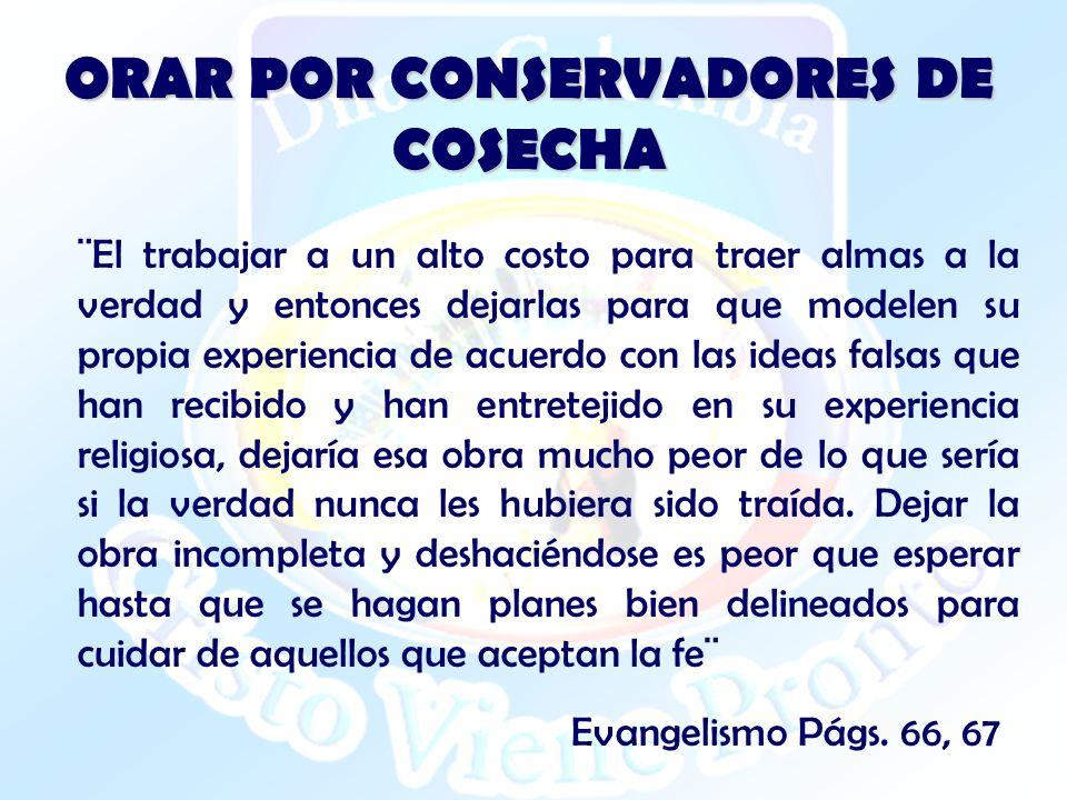 ORAR POR CONSERVADORES DE COSECHA