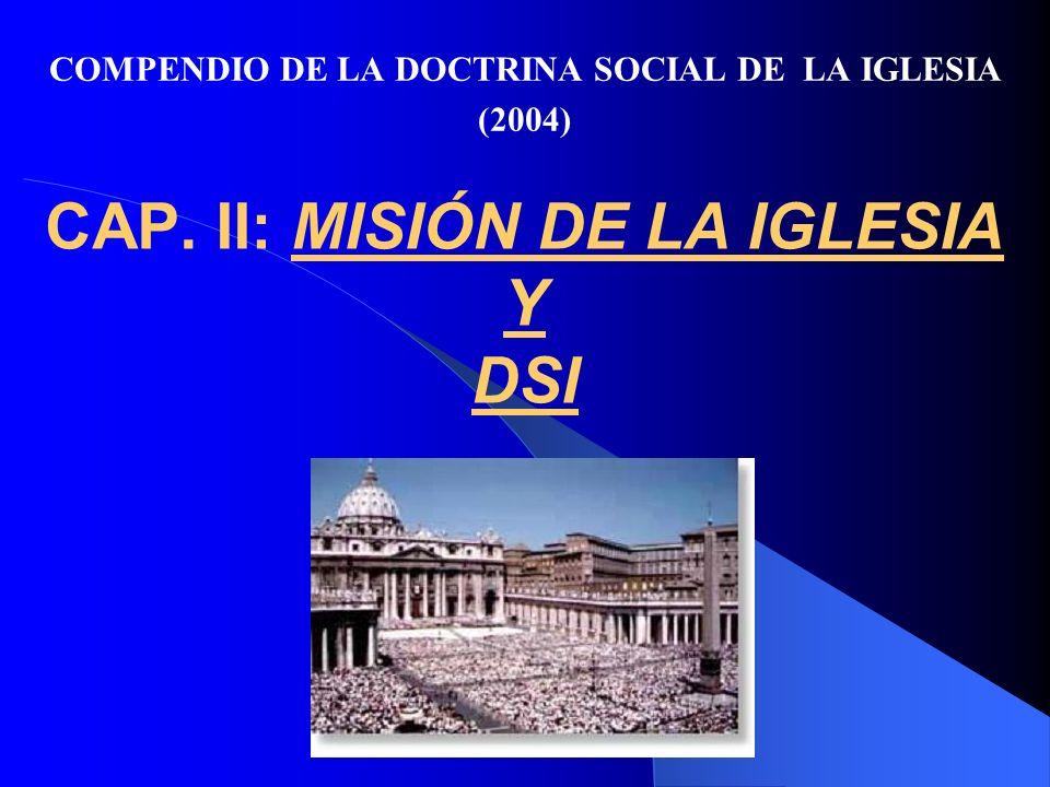 CAP. II: MISIÓN DE LA IGLESIA Y DSI (nn. 60-104)