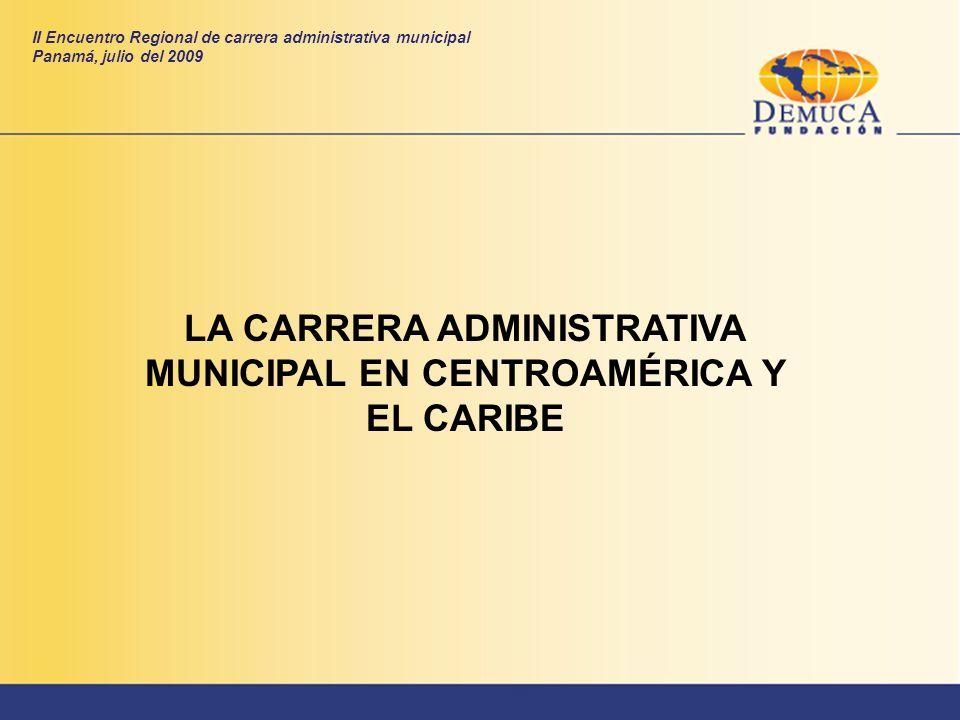 LA CARRERA ADMINISTRATIVA MUNICIPAL EN CENTROAMÉRICA Y EL CARIBE