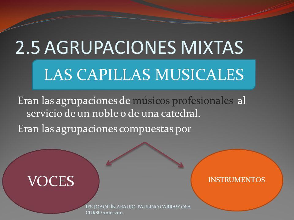 LAS CAPILLAS MUSICALES