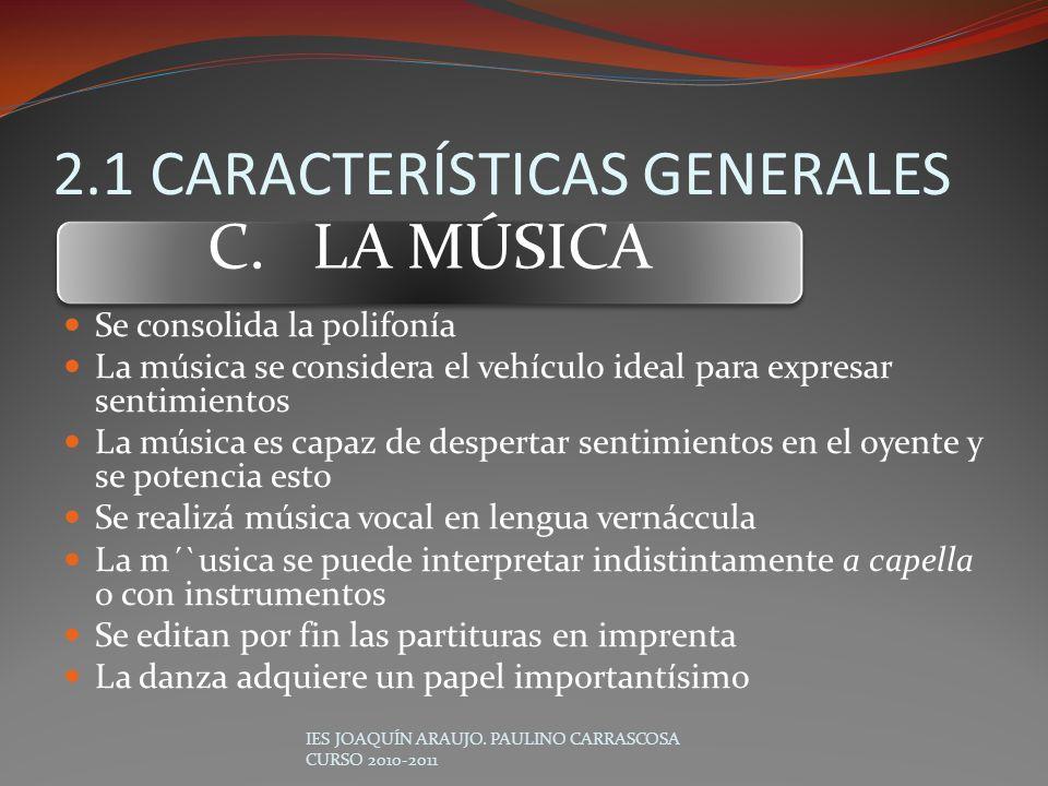 2.1 CARACTERÍSTICAS GENERALES