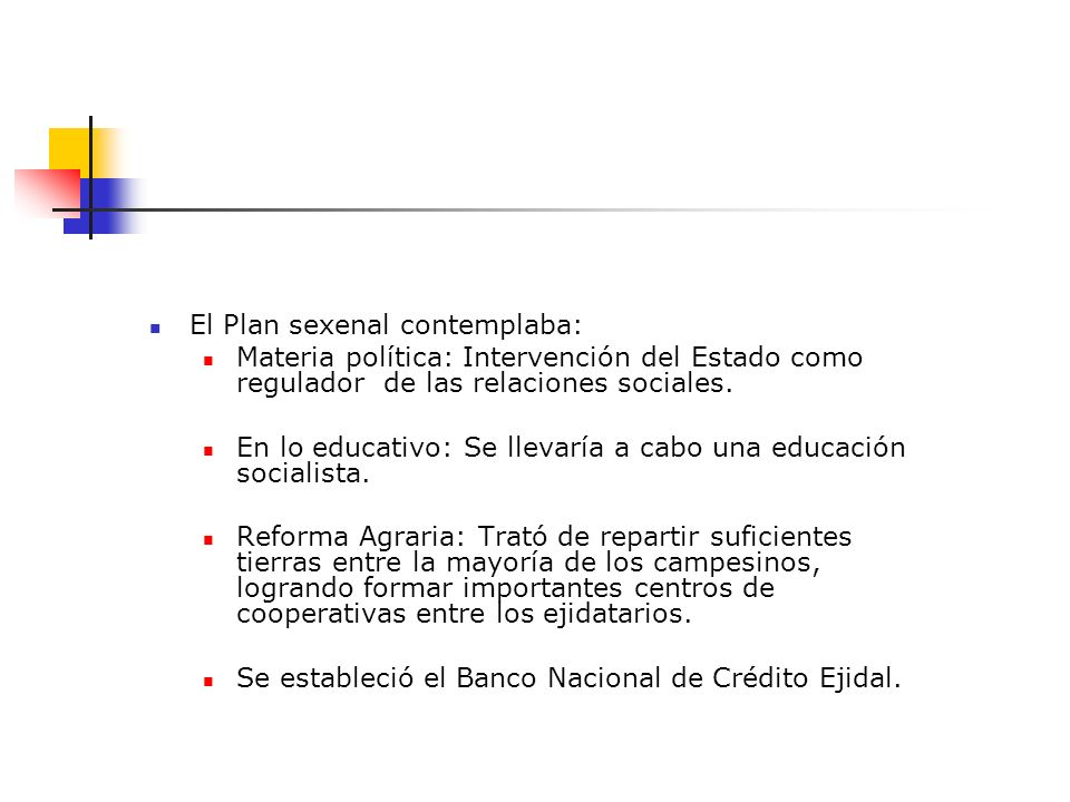 El Plan sexenal contemplaba: