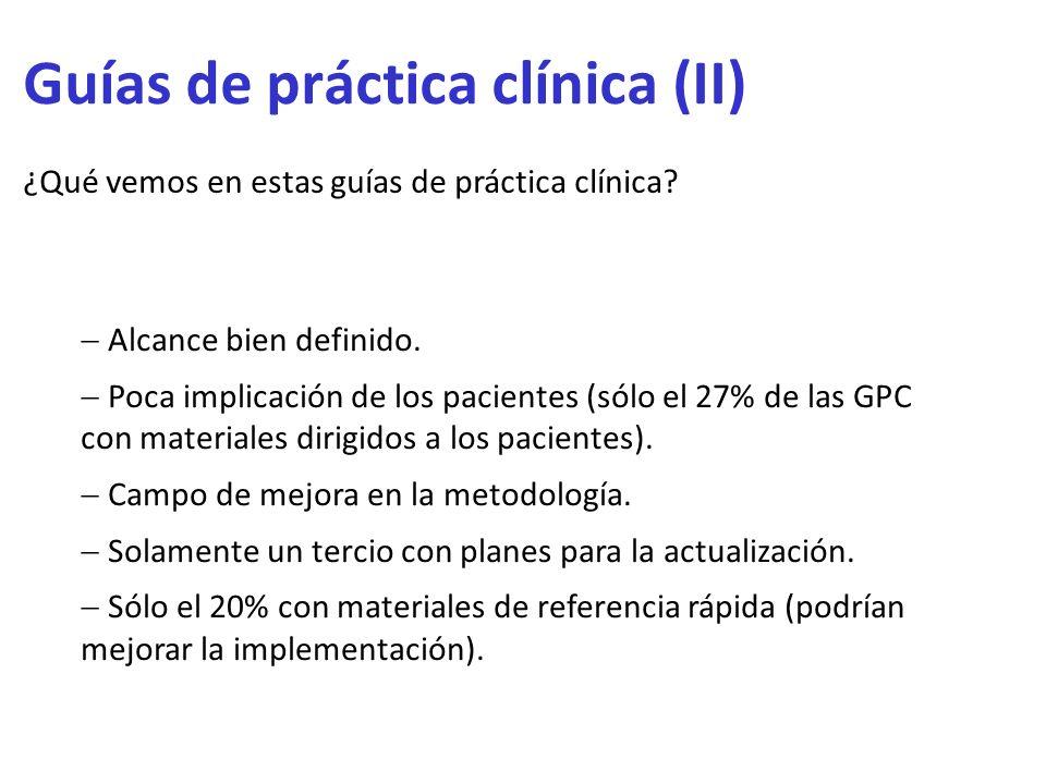 Guías de práctica clínica (II)