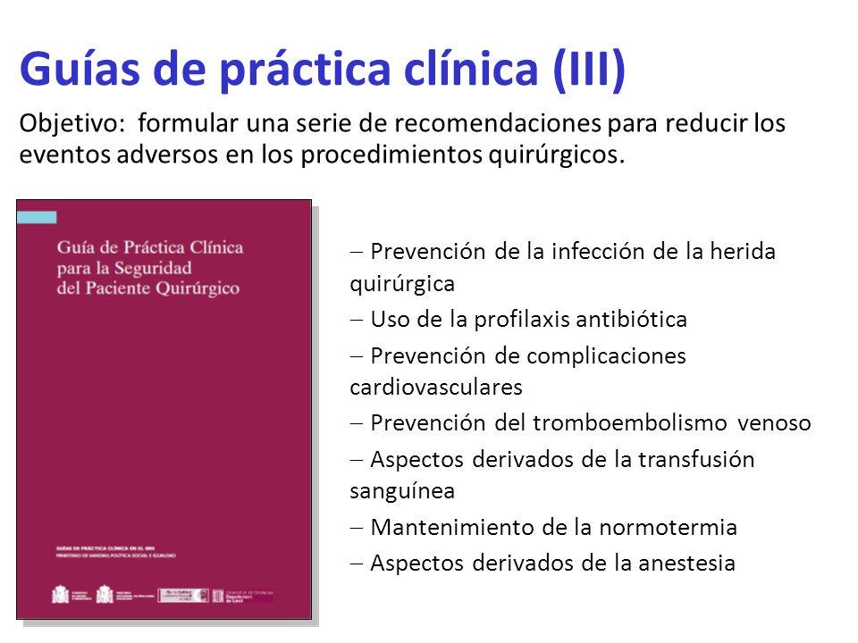 Guías de práctica clínica (III)