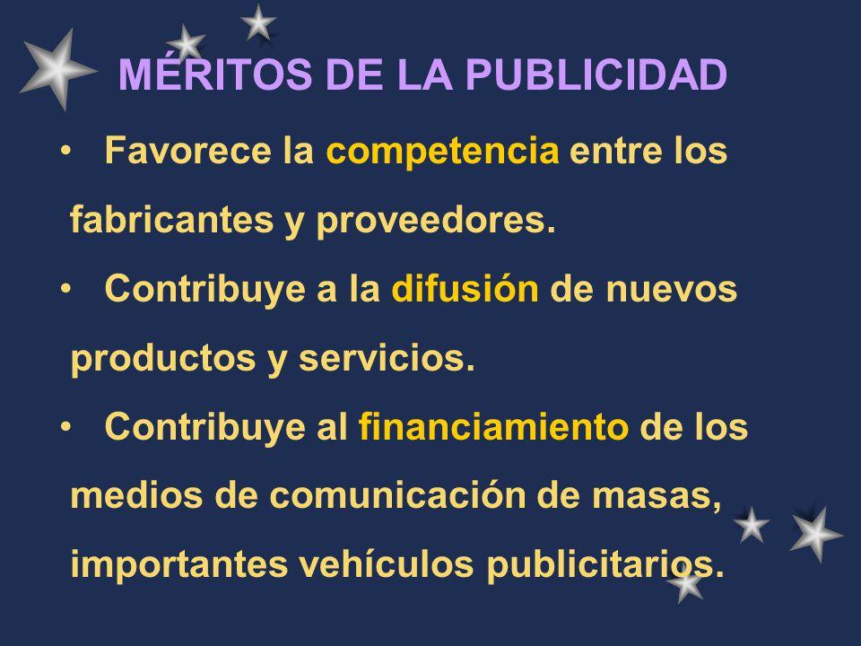 MÉRITOS DE LA PUBLICIDAD