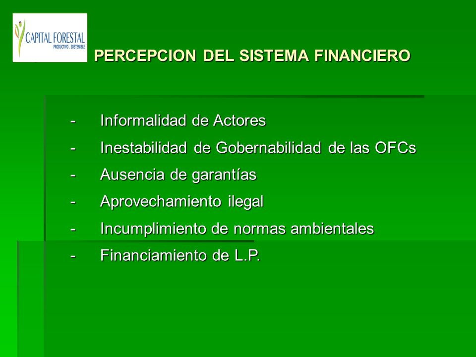 PERCEPCION DEL SISTEMA FINANCIERO