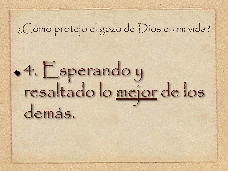 ¿Cómo protejo el gozo de Dios en mi vida