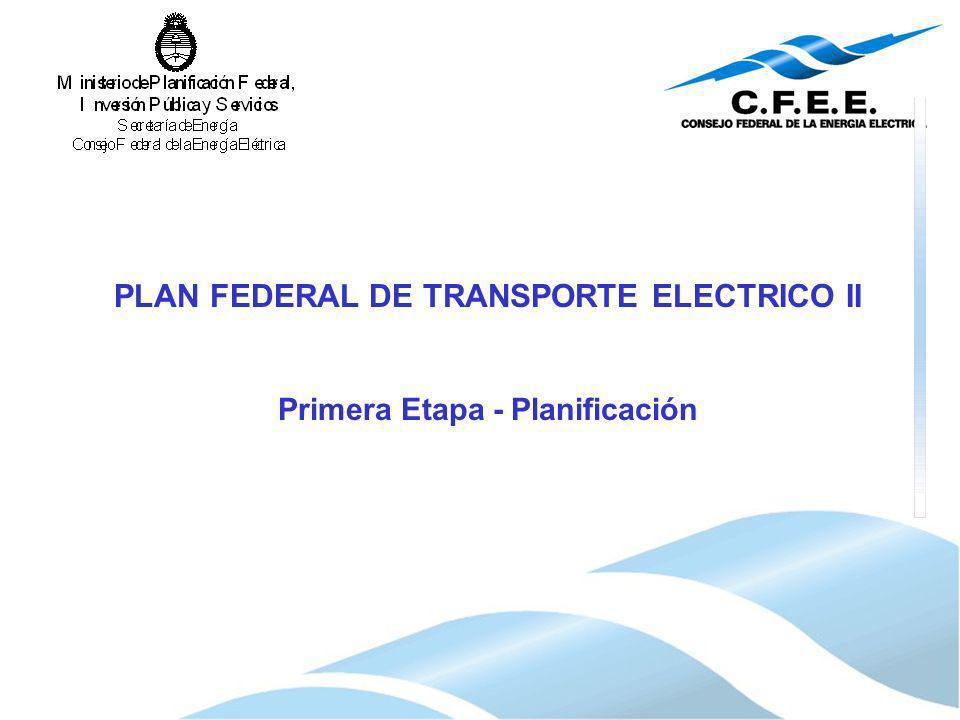 PLAN FEDERAL DE TRANSPORTE ELECTRICO II Primera Etapa - Planificación